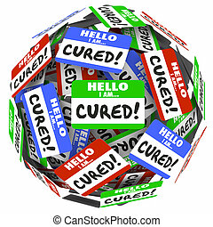 Hello I Am Cured Words Name Tags Treatment Healed Better...