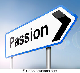 Passion concept - Illustration depicting a sign with a...