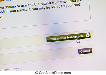 Confirm your transaction button, electronic payment -...
