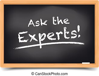 Ask the Experts - detailed illustration of a blackboard with...