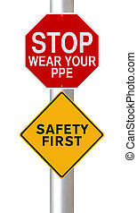 Personal Protective Equipment Requi - Modified road signs on...