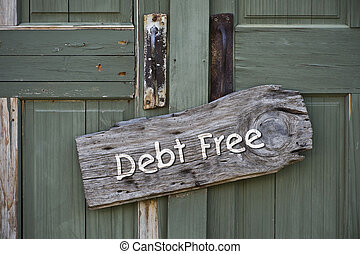 Debt Free - I am debt free sign on green doors
