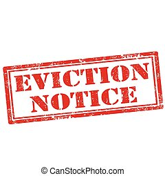 Eviction Notice - Grunge rubber stamp with text Eviction...