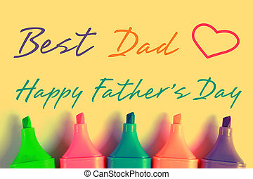 Happy Fathers Day - Happy Fathers Day with some colorful...