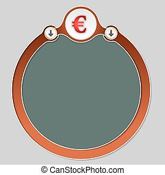Circular frame for your text and the symbol of euro