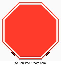 Blank stop sign. Blank red octagonal prohibition,...