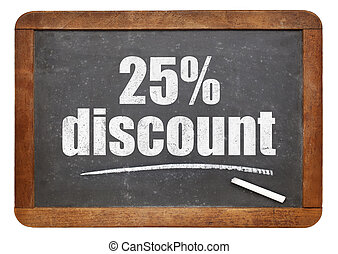 twenty five percent discount blackboard sign - twenty five...