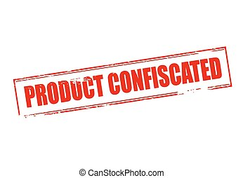 Product confiscated - Rubber stamp with text product...