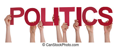 People Hands Holding Red Straight Word Politics