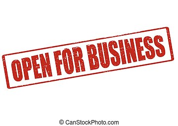 Open for business - Rubber stamp with text open for business...