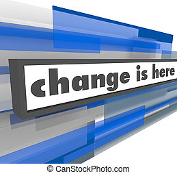 Change is Here - Abstract Blue Bar