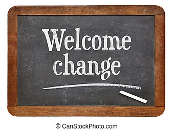 Welcome change phrase on blackboard