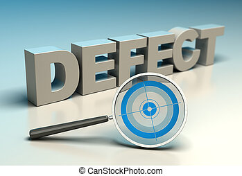 TQM - Zero Defect - Word defect with magnifier and target...