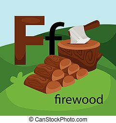 F for Firewood