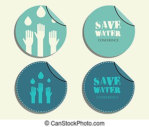 Save water conference badges and labels invitation template with drops and hands logo template. Isolated on bright blue background. Vector