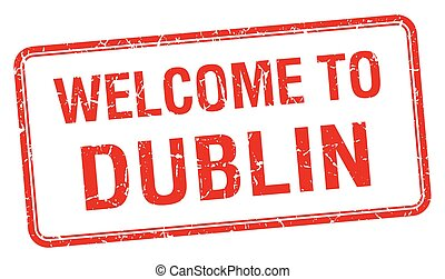 welcome to Dublin red grunge square stamp