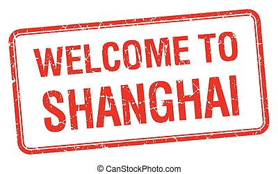 welcome to Shanghai red grunge square stamp