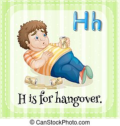 Hangover - Flashcard letter H is for hangover