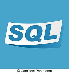 SQL sticker - Sticker with text SQL, isolated on blue