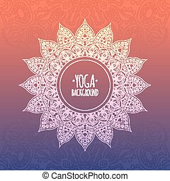 Yoga background - Original ethnic ornament Eps 10 vector...
