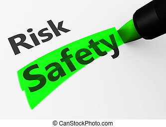 Safety Vs Risk Choice Concept - Safety and security concept...