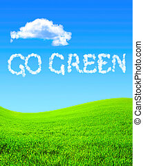 Go Green - Green grass, blue sky and the words Go Green In...