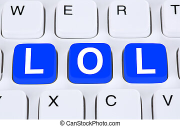 LOL laugh out loud communication online on the internet on...