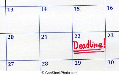 Deadline day written on a calendar.