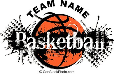basketball design - basketball team design with splatter and...