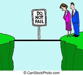 Do Not Fail - Business cartoon of two businesspeople looking...
