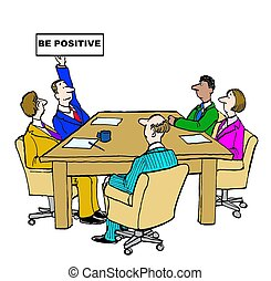Be Positive - Business cartoon of business meeting and...
