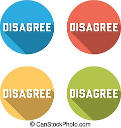 Collection of 4 isolated flat buttons for DISAGREE - Set of...