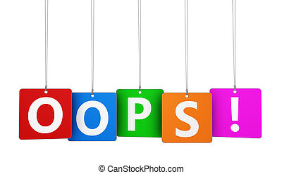 Oops Sign Colorful Tags - Error 404 page not found concept...