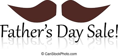 Father's Day Sale - Father's day sale text with mustache