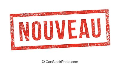 "Stamp nouveau - Vector illustration of the word ""Nouveau"" in..."