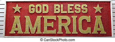 God Bless America Billboard - God Bless America sign written...