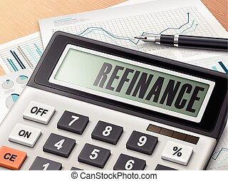 calculator with the word refinance on the display