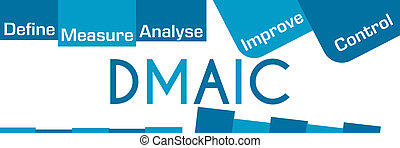 DMAIC Blue Stripes And Squares - DMAIC concept image with...