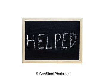 HELPED written with white chalk on blackboard