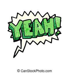 cartoon yeah shout with speech bubble