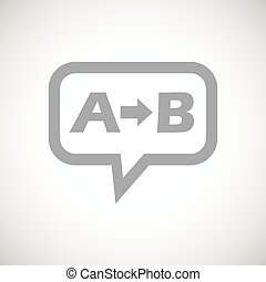 A to B grey message - Grey letters A, B and arrow in chat...