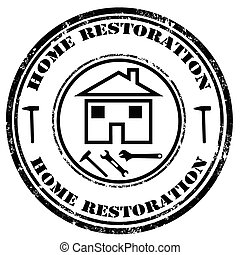Home Restoration - Grunge rubber stamp with text Home...