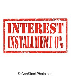 Interest Installment 0%