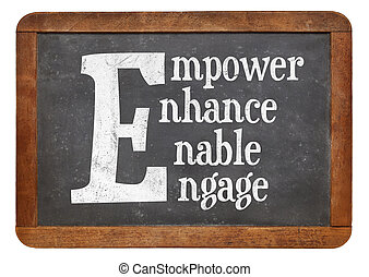 Empower, enhance, enable, engage word abstract
