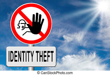 Stop identity theft - identity theft stop warning sign...