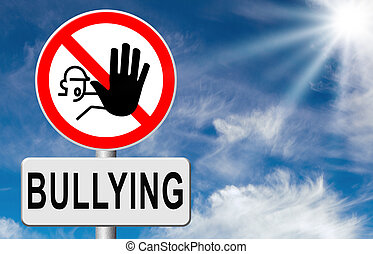 stop bullying no harassment or threat at school or at work...