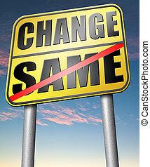 same or change