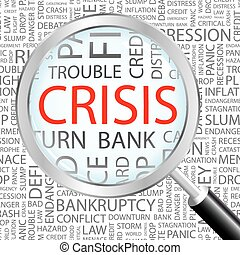 CRISIS Word cloud illustration Tag cloud concept collage