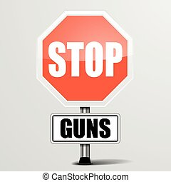 Stop Guns - detailed illustration of a red stop Guns sign,...