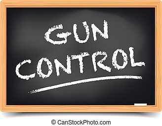 Blackboard Gun Control - detailed illustration of a...